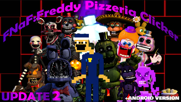 Download FNaF:Freddy Pizzeria Clicker