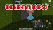One Night at Poops 3